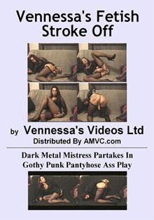 Vennessa's Fetish Stroke Off