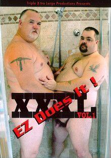 XXXL : Ez Does It
