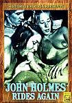 John Holmes Rides Again featuring pornstar John Holmes