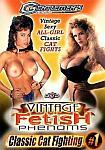 Vintage Fetish Phenoms: Classic Cat Fighting featuring pornstar Dyanna Lauren