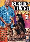 Black On Black Crime 2 featuring pornstar Monique