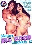 Mature Big Boob Lesbians 2 featuring pornstar Summer Cummings