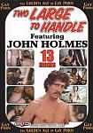 Two Large To Handle featuring pornstar John Holmes