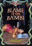 Blame It On Bambi featuring pornstar Summer Cummings