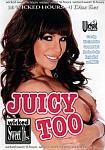 Juicy Too Part 2 featuring pornstar Sydnee Steele