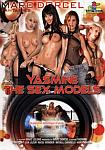 Yasmine And The Sex Models from studio Marc Dorcel