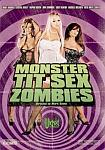 Monster Tit Sex Zombies featuring pornstar Evan Stone