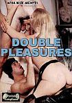 Double Pleasures featuring pornstar John Holmes