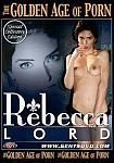 The Golden Age Of Porn: Rebecca Lord featuring pornstar Rebecca Lord
