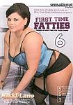 First Time Fatties 6 from studio Sensational Video