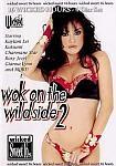 Wok On The Wildside 2 Part 3 featuring pornstar Nikita Denise