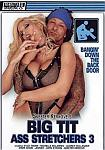 Big Tit Ass Stretchers 3 directed by Skeeter Kerkove
