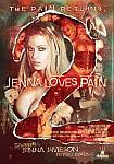 Jenna Loves Pain 2 featuring pornstar Jenna Jameson