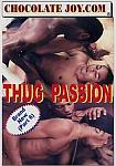 Thug Passion 6 from studio Chocolate Joy Entertainment
