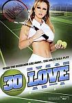 30 Love featuring pornstar Dyanna Lauren