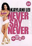 Kaylani Lei: Never Say Never featuring pornstar Evan Stone