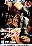 The Hard Story Of Alex from studio Marc Dorcel