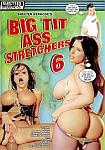 Big Tit Ass Stretchers 6 directed by Skeeter Kerkove