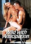 Wild With Anticipation featuring pornstar Steven St. Croix