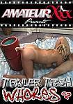 Trailer Trash Whores 2 featuring pornstar April