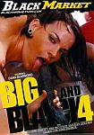 Big And Black 4 featuring pornstar Savannah Stern