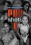Pop Shots 4 featuring pornstar Savannah Stern