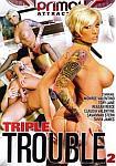 Triple Trouble 2 featuring pornstar Savannah Stern