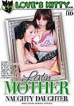 Latin Mother Naughty Daughter featuring pornstar India