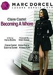 Claire Castel: Becoming A Whore from studio Marc Dorcel