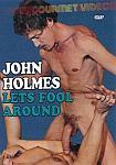 John Holmes Lets Fool Around featuring pornstar John Holmes