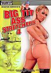 Big Tit Ass Stretchers 4 directed by Skeeter Kerkove