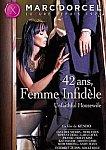 42 Ans Femme Infidele from studio Marc Dorcel