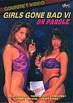 Girls Gone Bad 6: On Parole featuring pornstar Nikki Sinn