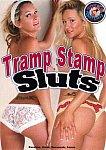 Tramp Stamp Sluts featuring pornstar Savannah Stern