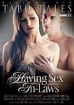 Having Sex With The In-Laws featuring pornstar Steven St. Croix