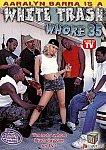 White Trash Whore 35: Aaralyn Barra featuring pornstar Ashley Blue