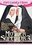 Mother Superior 3 featuring pornstar Nikita Denise