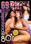 69 Scenes: Superstars Of The 80s 2 featuring pornstar Jon Dough