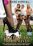 Footballers' Housewives from studio Marc Dorcel