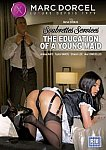 The Education Of A Young Maid from studio Marc Dorcel