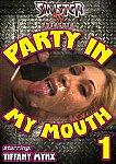 Party In My Mouth featuring pornstar Tiffany Mynx