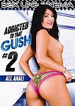 Addicted To That Gush 2 featuring pornstar Chloe