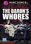 The Baron's Whores from studio Marc Dorcel