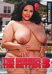 The Bigger The Better 3 from studio Sensational Video