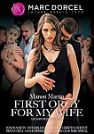 Manon Martin: First Orgy For My Wife from studio Marc Dorcel