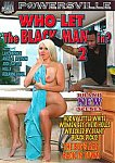 Who Let The Black Man In 2 featuring pornstar Roxanne Hall