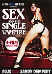 Sex And The Single Vampire featuring pornstar John Holmes