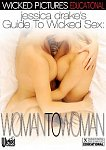 Jessica Drake's Guide To Wicked Sex: Woman To Woman featuring pornstar Jessica Drake