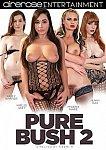 Pure Bush 2 featuring pornstar Evan Stone