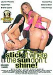 Stick it Where the Sun Don't Shine directed by Skeeter Kerkove